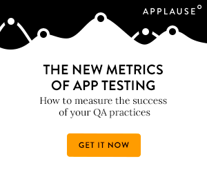 The New Metrics of App Testing